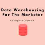 data warehousing, marketing