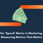 spend metric